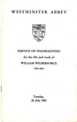 1983 WESTMINSTER ABBEY William Wilberforce Service of Thanksgiving Vintage Programme ref101688 Vintage brochure is pre-owned in used condition. Measure approx 24cm x 15cm 12 pages