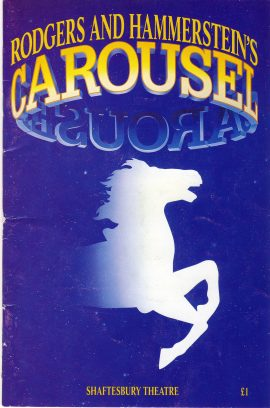 1993 CAROUSEL  SHAFTESBURY THEATRE Vintage Theatre Programme Phil Daniels MEG DAVIES Hal Fowler ref101691 Cast also includes Luke Hope