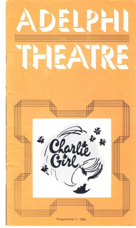 ANNA NEAGLE Derek Nimmo PATRICIA BURKE Charlie Girl 1970s Vintage ADELPHI Theatre Programme ref101693 Vintage brochure is pre-owned in good used condition. Measure approx 23cm x 13cm