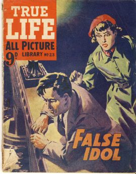 False Idol No.23 TRUE LIFE ALL PICTURE LIBRARY vintage magazine refS5 a pre-owned vintage item in well read poor condition.