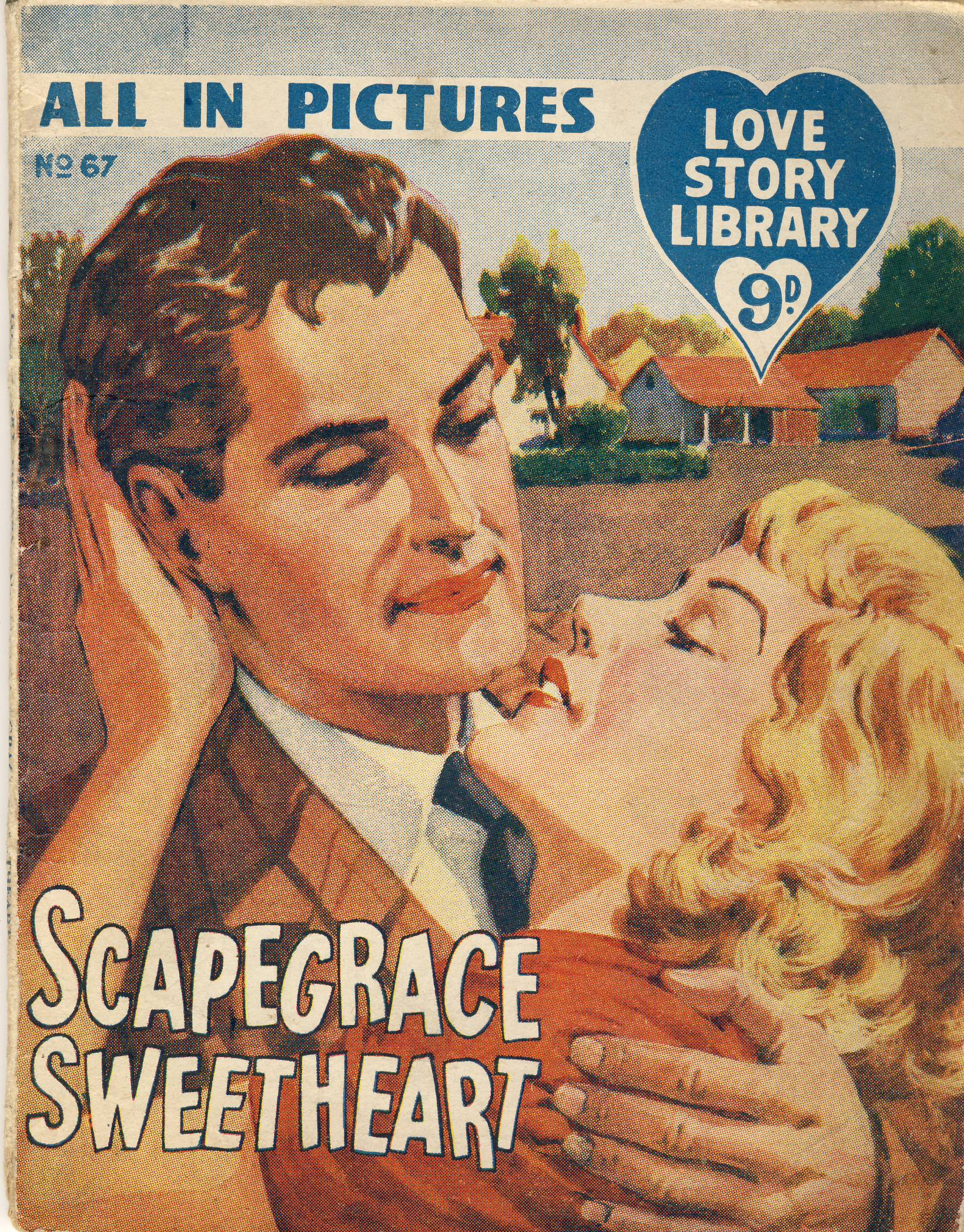 Scapegrace Sweetheart No.67 All in Pictures LOVE STORY LIBRARY vintage magazine refS5  a pre-owned vintage item in well read condition. Donald Sinden photo inside back cover. Bravingtons jewellers Kings Cross Advert on back cover.