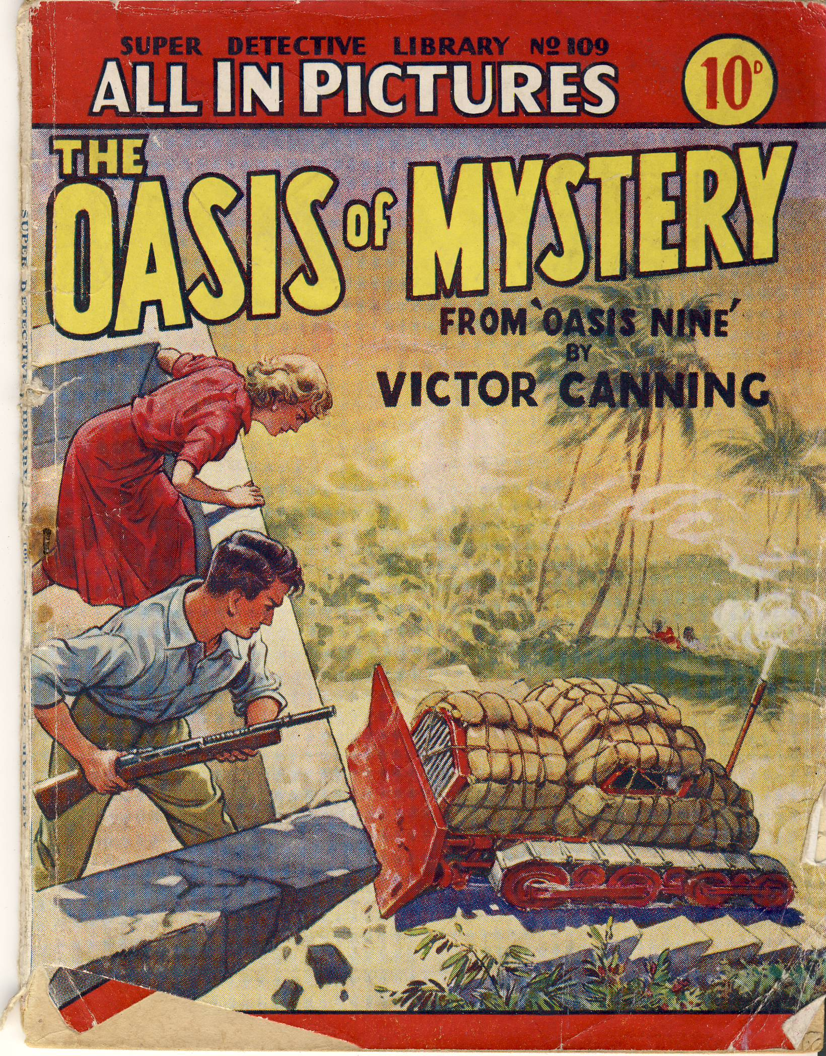 The Oasis of Mystery by Victor Canning SUPER DETECTIVE LIBRARY NO.109 All in Pictures vintage magazine refS5  a pre-owned vintage item in well read condition.