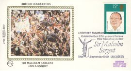 1980 BS6c Sir Malcolm Sargent BRITISH CONDUCTORS stamps Benham Sm Silk Cover refF512Postmarked Leicester Symphony 57th Year. Very good condition. Unsealed with insert card. Ideal for gift