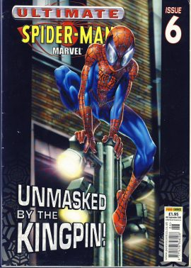 Marvel Ultimate Spider-Man Issue 6 2002 graphic novel comic ref101746 UNMASKED by the KINGPIN - a pre-owned item in read condition.