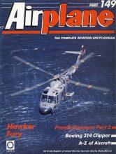 Airplane Magazine part 149 Hawker Fury BOEING 314 Clipper ORBIS