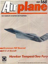 Airplane Magazine part 168 Hawker Tempest Sea Fury, Grumman F8F Bearcat ORBIS