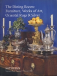 1998 SOTHEBYS The Dining Room Furniture, Works of Art, Oriental Rugs and Silver ref0077 A1
