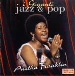 i Giganti Jazz & Pop ARETHA FRANKLIN Music CD FC0012AF FAMILGLIA CRISTIANA r040