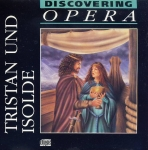 Discovering OPERA no.8 Highlights Tristan und Isolde FABBRI music CD r141