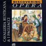 Discovering OPERA no20. Highlights CAVALLERIA RUSTICANA & I PAGLIACCI FABBRI music CD r160
