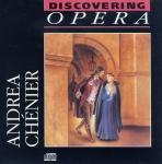 Discovering OPERA no.22 Highlights ANDREA CHENIER Giordano FABBRI music CD r162