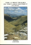 The 12 Best Walks in the Lake District by Paul Buttle 2000 pb Walking Book ref2024
