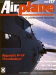 Airplane Magazine part 117 Republic P-47 Thunderbolt, Scenic, BAC TSR.2 ORBIS