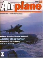 Airplane Magazine part 18 Bristol Beaufighter, Falklands, Antonov ORBIS