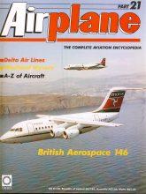 Airplane Magazine part 21 British Aerospace 146, Delta Air Lines, Westland ORBIS