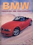 BMW Precision & Performance Paul W.Cockerham 1997 HB Book ref1001 (1)