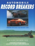Automobile RECORD BREAKERS by David Tremayne 1989 HB Book with DJ ref1010 (1)