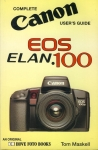 Complete CANON User's Guide EOS ELAN.100 Tom Maskell 1994 Paperback Book refS4