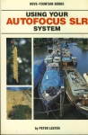 Using Your AUTOFOCUS SLR System by Peter Lester 1988 Paperback Book refS4