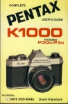 Complete PENTAX user's guide K1000 by David Kilpatrick 1995 Paperback Book refS4