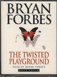 BRYAN FORBES The Twisted Playground read by the author AUDIO BOOK CASSETTE TAPES