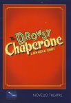 The Drowsy Chaperone Musical Comedy NOVELLO Theatre Programme ELAINE PAIGE refb1267