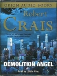 Robert Crais Demolition Angel on 4 Audio Tapes