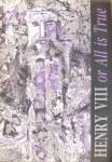 Henry VIII or All is True 1991 Chichester festival Theatre Programme refb1204
