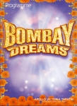 Bombay Dreams RAZA JAFFREY, PREEYA KALIDAS, RAMON TIKARAM Apollo Victoria Theatre Programme refb1121