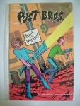 THOSE ANNOYING POST BROS. no.9 Disturb the Neighbours Vortex Comics ref46