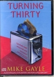 Turning Thirty by Mike Gayle Audio Book 2 Compact Discs NEW SEALED